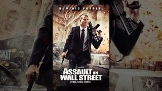 Download Assault on Wall Street Video