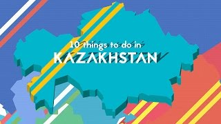 Download 10 things to do in Kazakhstan Video
