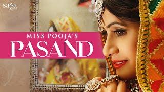 Download Miss Pooja : PASAND   Ft. DJ Dips   Happy Raikoti, Jashan Nanarh   New Punjabi Songs 2017, SagaMusic Video