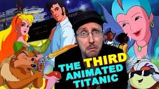 Download The 3rd Animated Titanic Movie (Tentacolino) - Nostalgia Critic Video