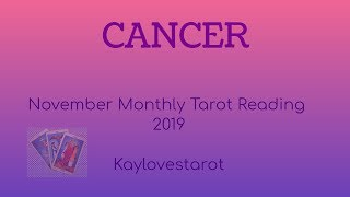 Download CANCER NOVEMBER 2019 MONTHLY TAROT READING Video