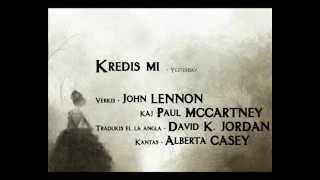 Download Yesterday en Esperanto - Kredis mi - John LENNON kaj Paul MCCARTNEY - Alberta CASEY Video