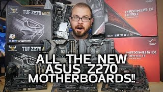 Download (Almost) All The New ASUS Z270 Motherboards! Video
