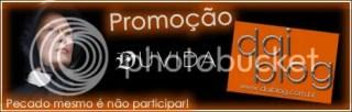 Promoção Dúvida - Daiblog