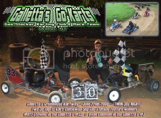 6/22/2008 Galletta's Kartway Twin 30s Winners - Matt Stevens & Ryan Coleman!