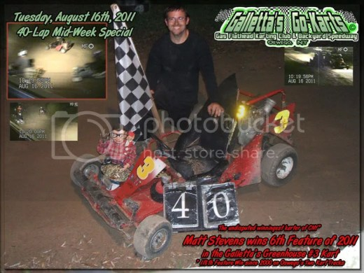 Matt Stevens wins his 118th feature in the City of Oswego's two dirt karting tracks since 2000. Who is even close to that? Face it. You can't beat him. That's why you didn't show. Puss.
