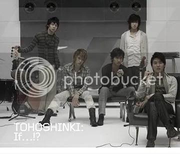 Tohoshinki- If...!?