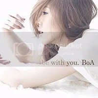 BoA- be with you.