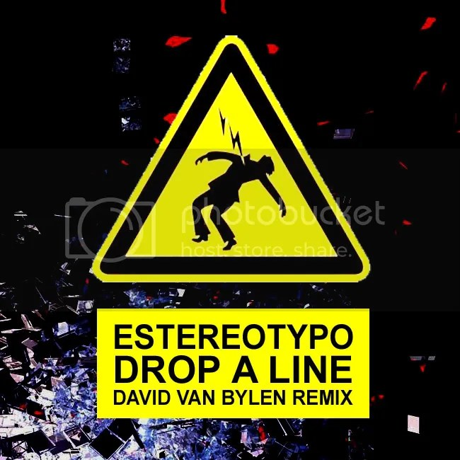 Estereotypo - Drop a line (David Van Bylen Remix)