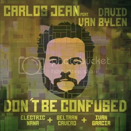 Carlos Jean feat. David Van Bylen - Don't be confused