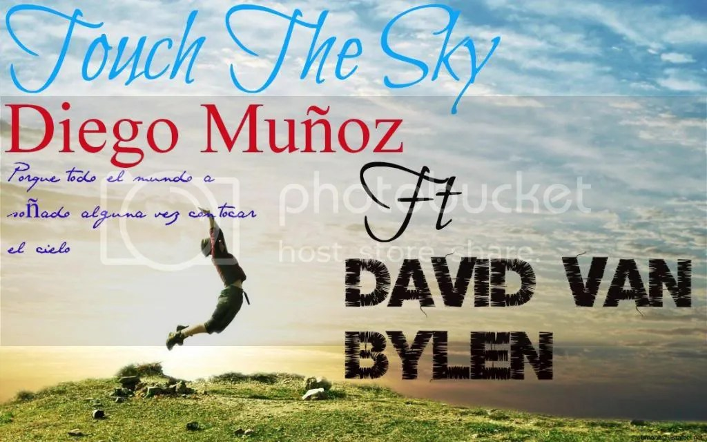 Diego Muñoz - Touch the sky (feat. David Van Bylen)