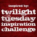 Twilight Tuesday Inspiration Challenge