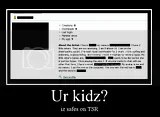 ur kidz? iz safes on tsr