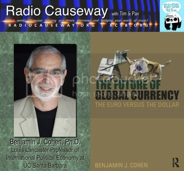 "Radio Causeway: ""The Future of Global Currency"" Benjamin J. Cohen – Mar 29, 2011"