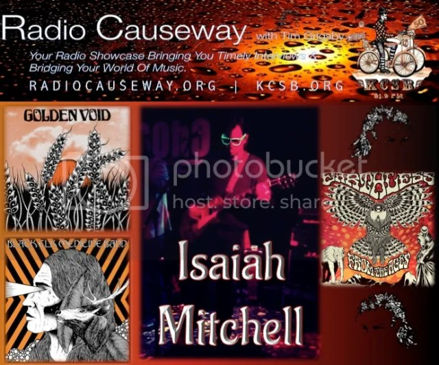 Radio Causeway: Isaiah Mitchell (Golden Void & Earthless) plus Mullet's Strange News and Y! FM! PODCAST