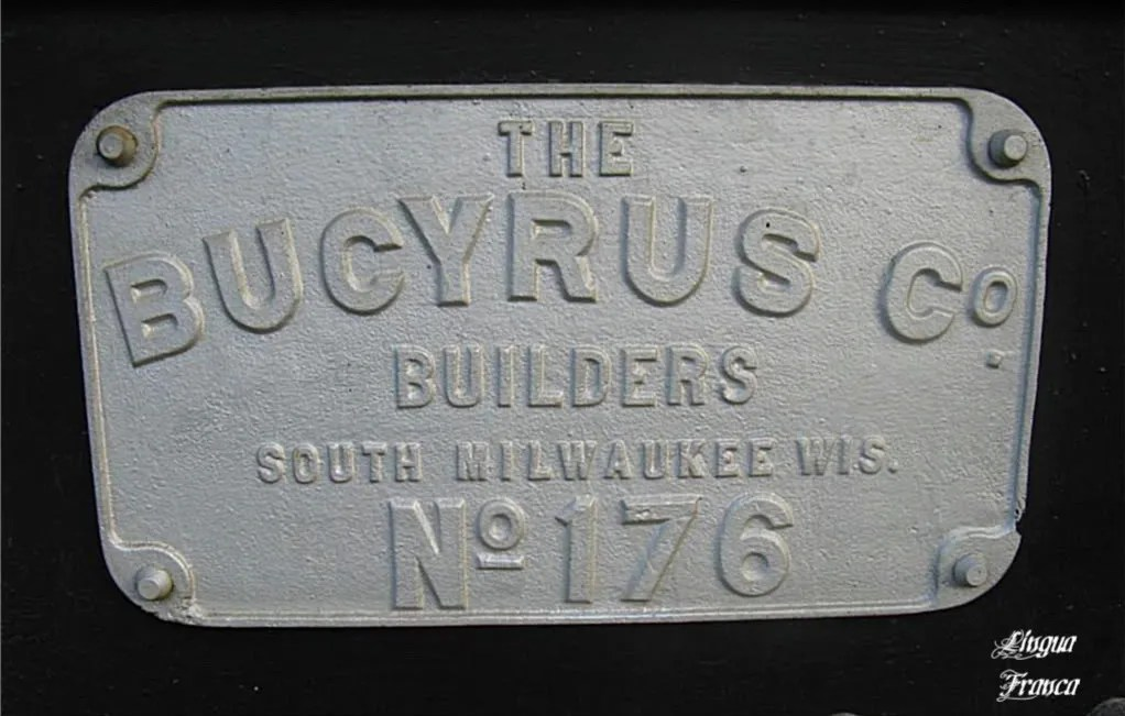 Another metallic plate found attached to the Bucyrus crane.  They sure wanted their company to be proudly remembered in the future.  Their name is all over the heavy equipment.  (Credit:  Omar Upegui R.)