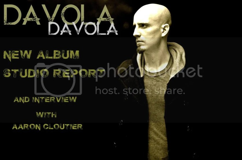 DAVOLA: Interview with Aaron Cloutier, new album