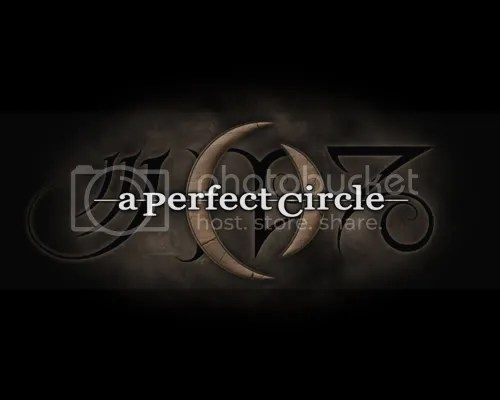 A_Perfect_Circle___Weathered.jpg image by ichimaru12