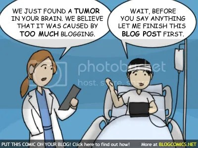 Too Much Blogging = Tumor