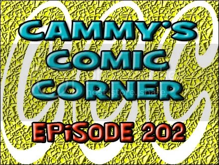 Cammy's Comic Corner – Episode 202 (3/11/12)