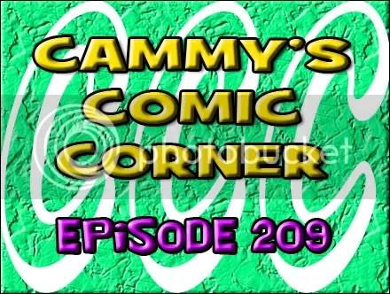 Cammy's Comic Corner – Episode 209 (6/17/12)
