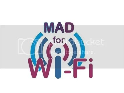 Mad for Wi-Fi