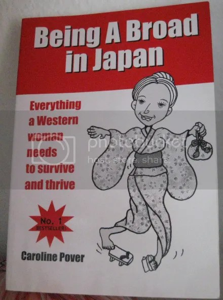 """Being A Broad in Japan"""