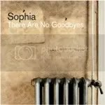 Maggio: Sophia - There Are No Goodbyes