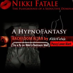 Nikki Fatale - Erotic Hypnosis