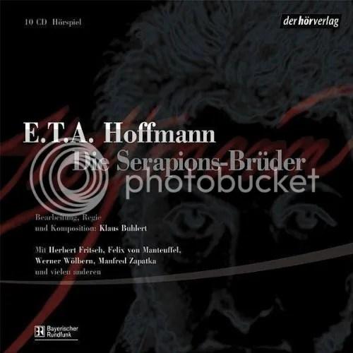 Cover E.T.A. Hoffmann, Die Serapions-Brüder, Hörspielfassung Klaus Buhlmann