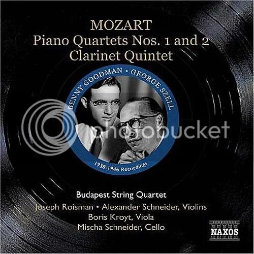 CD-Cover Mozart, Budapest Quartet, George Szell, Benny Goodman, Naxos 2007