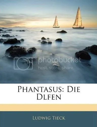 Ludwig Tieck, Phantasus. Die Dlfen, Nabu Press