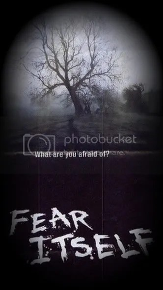 FEAR ITSELF Pictures, Images and Photos