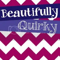 Beautifully Quirky