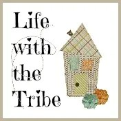 Life with the Tribe