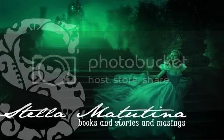 stella matutina: books and stories and musings