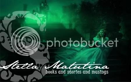 stella matutina: books and stories and musings