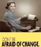 Fear Change & Perish...