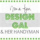 Design Gal & Her Handyman