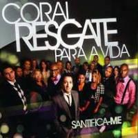 cd-coral-resgate-para-vida-santifica