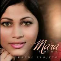 cd-mara-rocha-um-grande-projeto