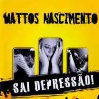 cd-mattos-nascimento-sai-depressao