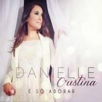 cd-danielle-cristina-e-adorar