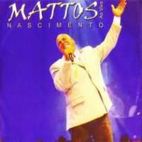 cd-mattos-nascimento-ao-vivo
