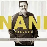 cd-nani-azevedo-coletanea-central-gospel-music