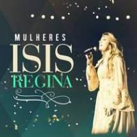 cd-isis-regina-mulheres