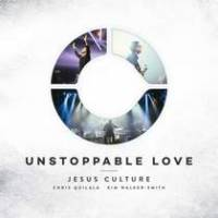 cd-jesus-culture-unstoppable-love