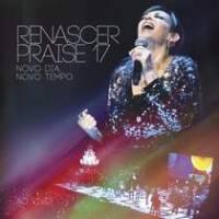 cd-renascer-praise-17-novo-dia-novo-tempo