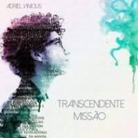 cd-adriel-vinicius-transcendente-missao