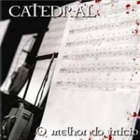cd-catedral-o-melhor-do-inicio